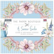 SALE !!!! Paper Boutique A Summer Garden Scene and Sentiment Toppers 5″ x 5″ 80 sheets 10 designs